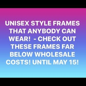 Accessories - NEW EYEGLASS FRAMES WEARABLE BY EITHER GENDER!